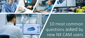 10 top questions asked by new NX CAM users